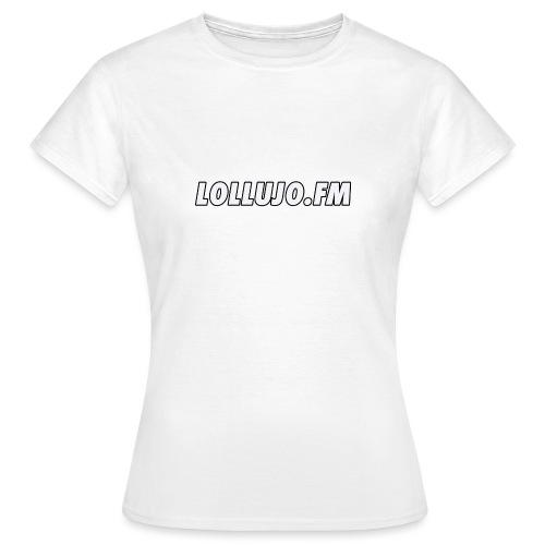 lollujo.fm T-Shirt - Women's T-Shirt