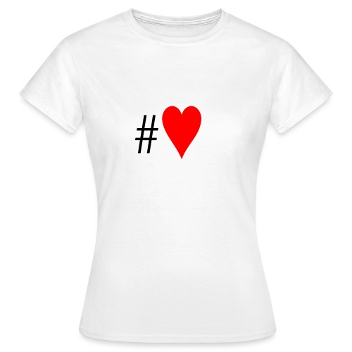 Hashtag Heart - Women's T-Shirt