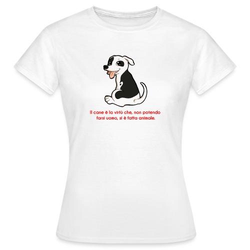Aforisma cinofilo - Maglietta da donna