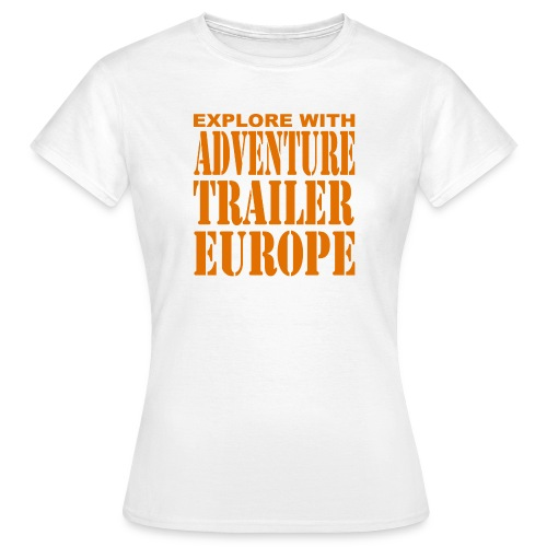 ADVENTURE TRAILER EUROPE - Vrouwen T-shirt