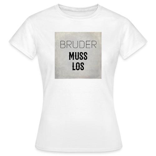Bruder Muss Los Kollektion - Frauen T-Shirt