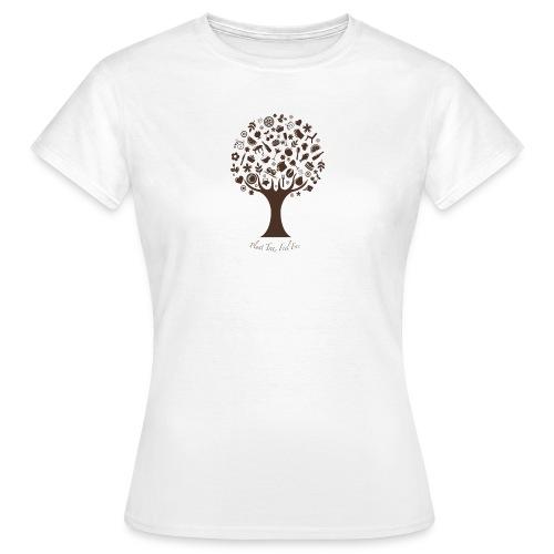 Plant Tree Feel Free - Frauen T-Shirt