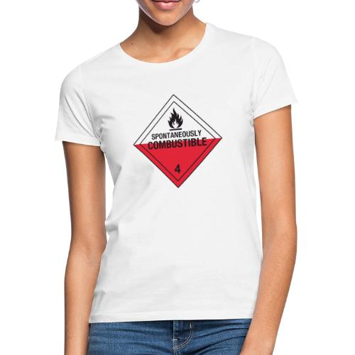 Spontaneously Combustible - Women's T-Shirt