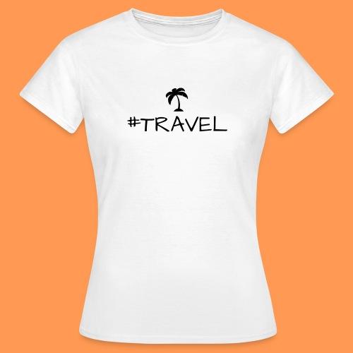 Travel - Frauen T-Shirt