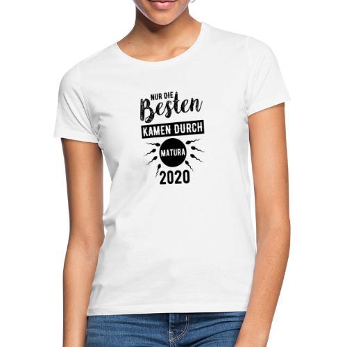 Nur die besten kamen durch - Matura 2020 - Frauen T-Shirt