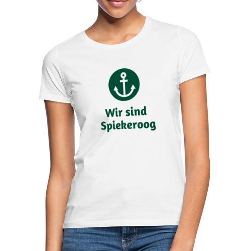 Wir sind Spiekeroog Freunde Sortiment - Frauen T-Shirt
