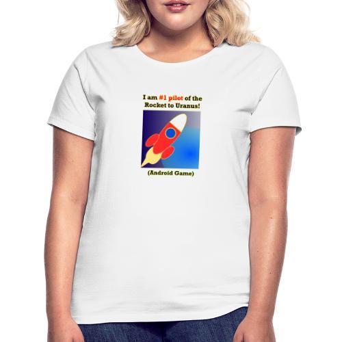 Rocket to Uranus - Naisten t-paita