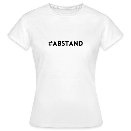 Corona T-Shirt ABSTAND - Frauen T-Shirt