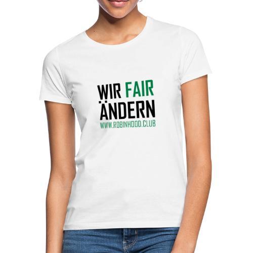 Fairändern mit Zielscheibe - Frauen T-Shirt