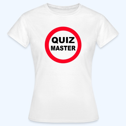 Quiz Master Stop Sign - Women's T-Shirt