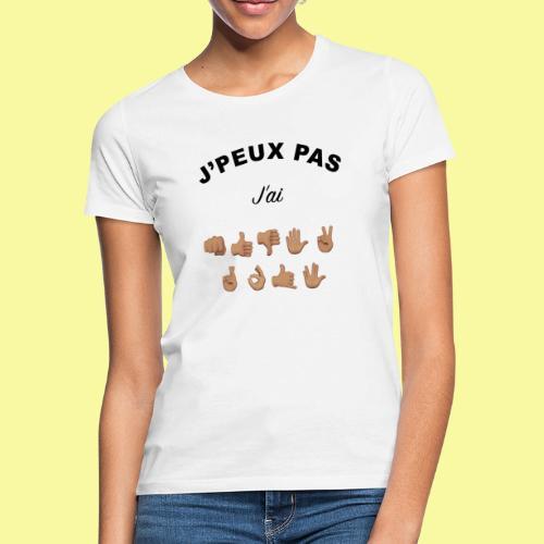J'PEUX PAS - T-shirt Femme