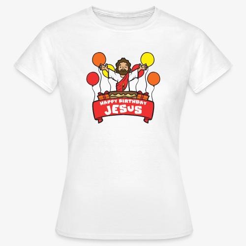Happy Birthday Jesus - Frauen T-Shirt