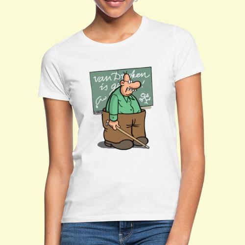 DIRKJAN VanDruten - Vrouwen T-shirt