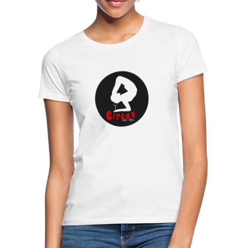 Circus mitic bar - Camiseta mujer