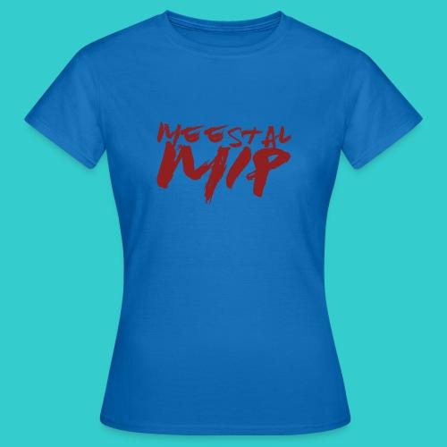 MeestalMip Shirt - Kids & Babies - Vrouwen T-shirt