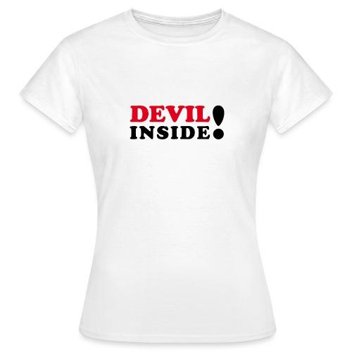 Devil inside - Schriftzug - Frauen T-Shirt