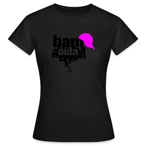 bam oida bam - Frauen T-Shirt