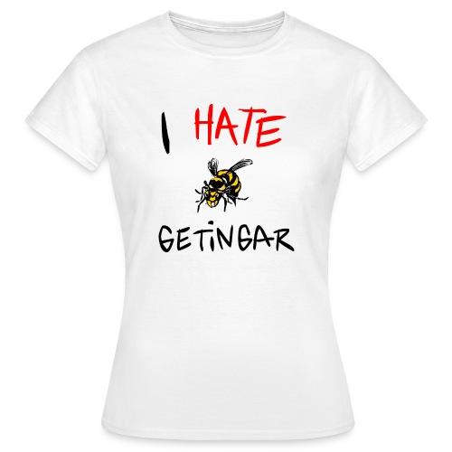 I hate getingar - T-shirt dam