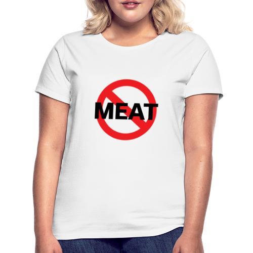 Fuck meat! - T-shirt dam