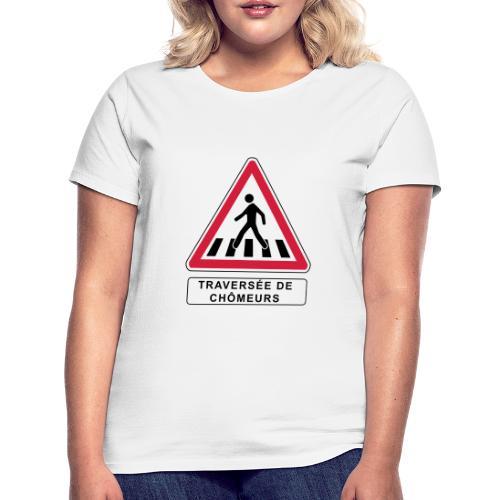 Traversee de chomeurs - T-shirt Femme