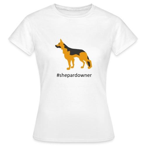 Schäferhund Besitzer - Frauen T-Shirt