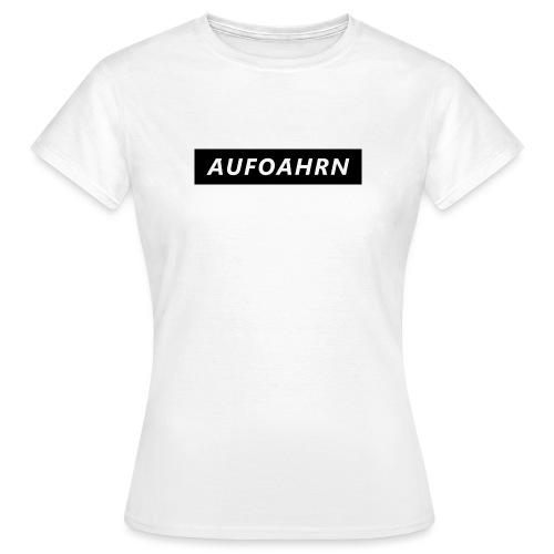 AUFOARHN - Frauen T-Shirt
