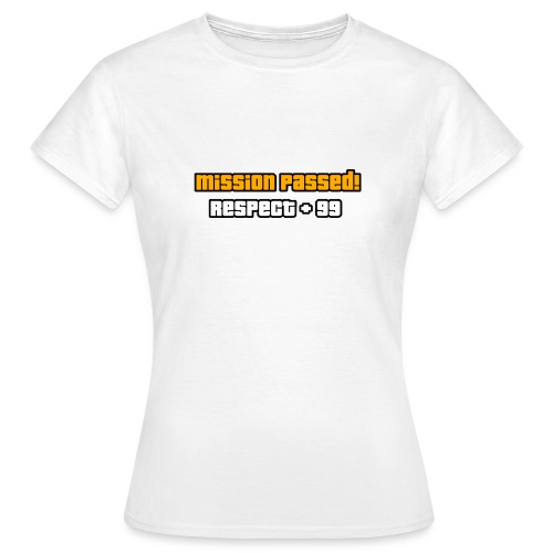 Mission passed - Women's T-Shirt