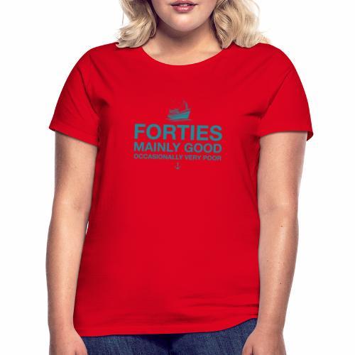 Forties - Women's T-Shirt