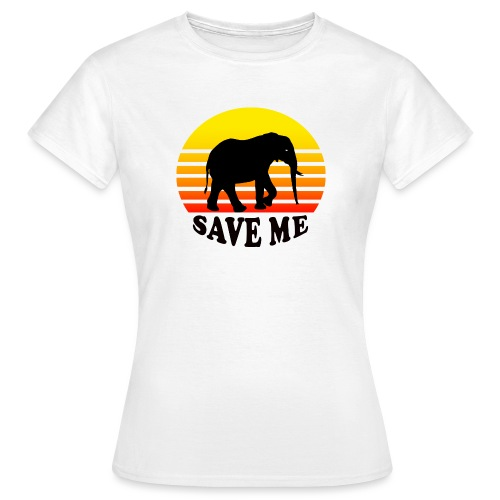 Elefant SAVE ME Schattenriss Sonne - Frauen T-Shirt