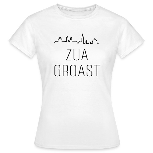 zuagroast - Frauen T-Shirt