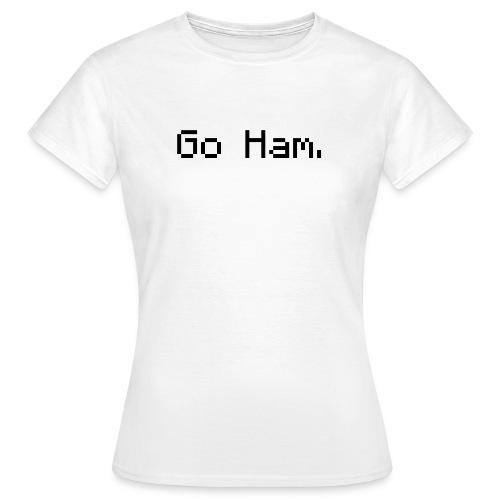 Go ham png - Women's T-Shirt