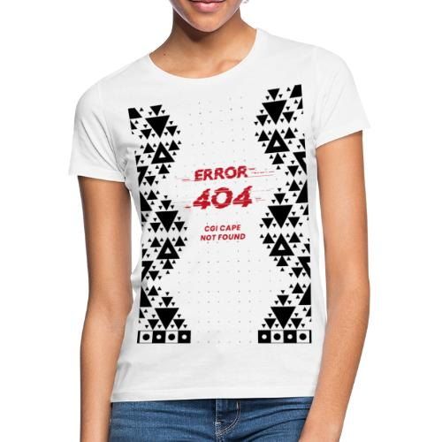 Error404-CGI Cape Not Found - Frauen T-Shirt