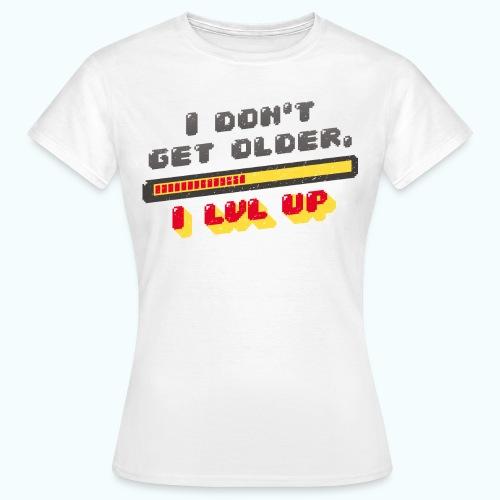 Gamer Spruch - Women's T-Shirt