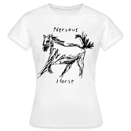 Nervous Horse - Women's T-Shirt
