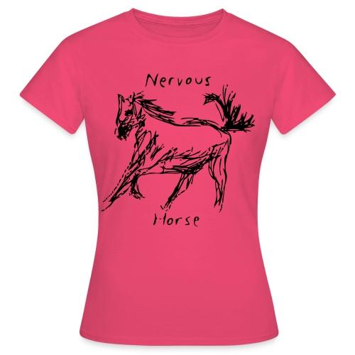 Nervous Horse - Women's T-Shirt