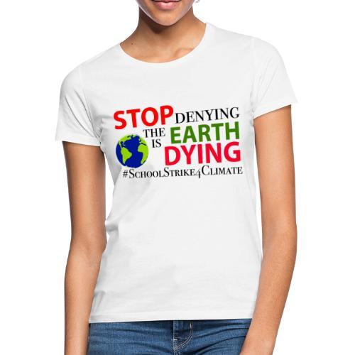 School Strike 4 Climate - Vrouwen T-shirt