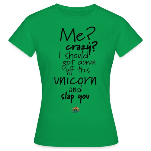 Crazy Unicorn Style (Dark) - Women's T-Shirt