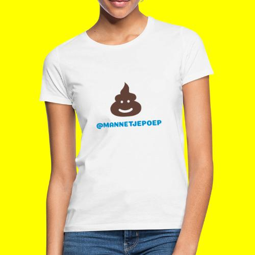 Mannetje Poep Shit - Vrouwen T-shirt