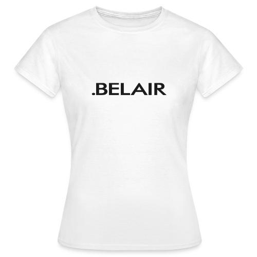 BELAIR ( X X ) - Frauen T-Shirt