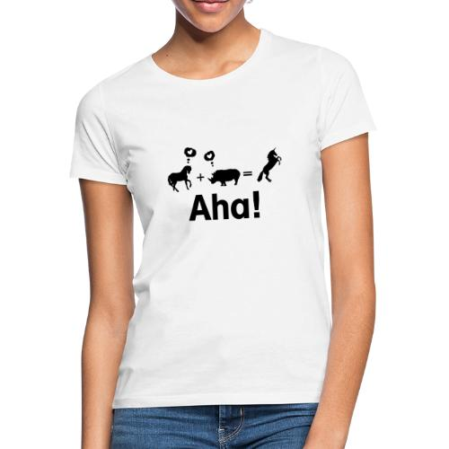 Pferd + Nashorn = Einhorn - Frauen T-Shirt