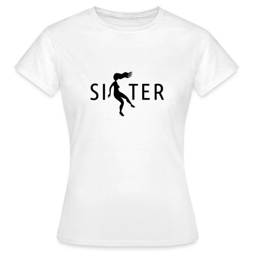 Sister - Women's T-Shirt