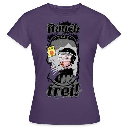 Rauch Frei! - Frauen T-Shirt