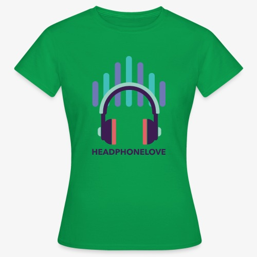 headphonelove - Frauen T-Shirt