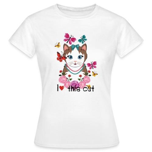 i love this cat - Vrouwen T-shirt