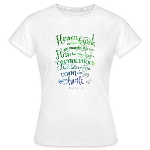 Herren er min hyrde - T-skjorte for kvinner