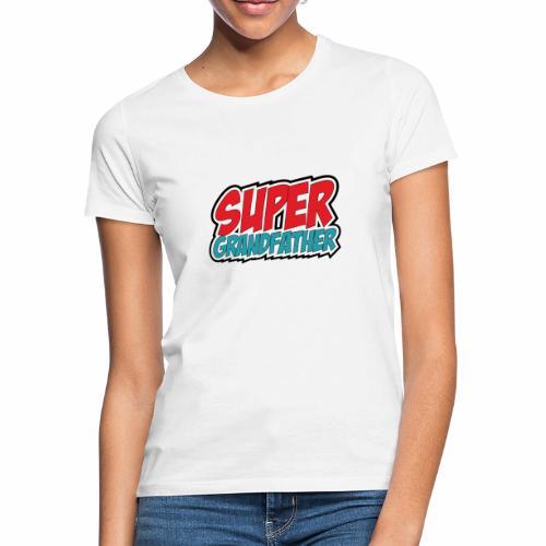 Super Grandfather - Women's T-Shirt