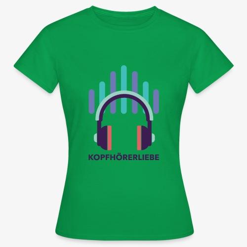 kopfhörerliebe - Frauen T-Shirt