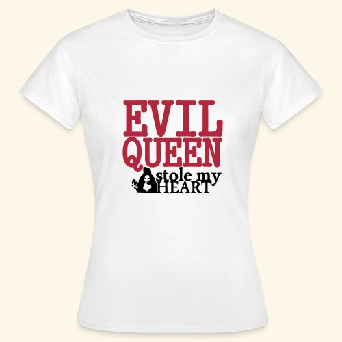 Evil Queen stole my Heart Once Upon A Time Shirts - Women's T-Shirt