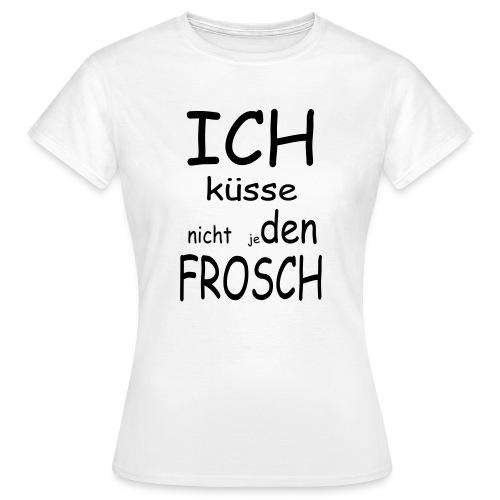Wählerisch beim Küssen - Frauen T-Shirt