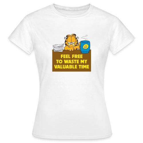 Garfield Valuable Time - Frauen T-Shirt
